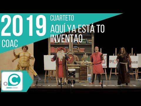 La agrupación Aquí ya está to inventao llega al COAC 2019 en la modalidad de Cuartetos. En años anteriores (2018) concursaron en el Teatro Falla como Madre mía, consiguiendo una clasificación en el concurso de Preliminares.