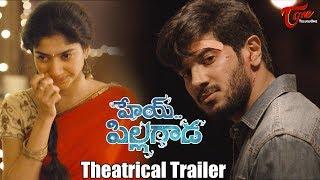 Hey Pillagada Theatrical Trailer   Sai Pallavi, Dulquer Salmaan - TELUGUONE