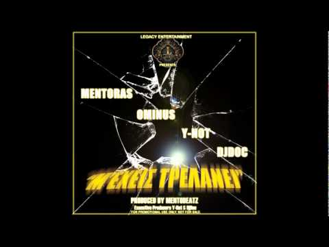 Mentoras, Ominus, Y-Not  & DJDoc - M' Exeis Trelanei Official Promo 2011