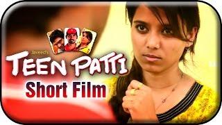 Teen Patti | Thriller Telugu Short Film - YOUTUBE