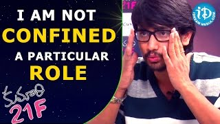 Am Not Confined To A Particular Role - Kumari 21F Hero Raj Tarun    Talking Movies with iDream - IDREAMMOVIES