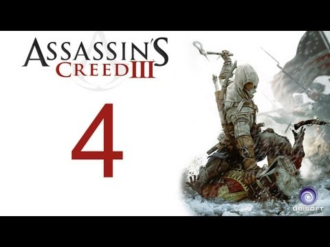 Assassin's creed 3 walkthrough - part 4 HD Gameplay AC3 assassins creed 3 (Xbox 360/PS3/PC) [HD]
