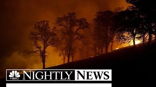 Fast Spreading Wildfires Prompt California State of Emergency | NBC Nightly News - NBCNEWS