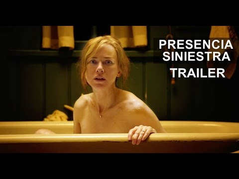 Presencia siniestra - Trailer