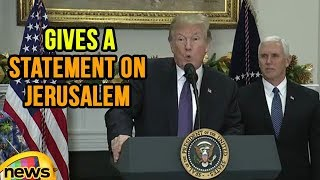 President Trump Gives a Statement On Jerusalem | Mango News - MANGONEWS