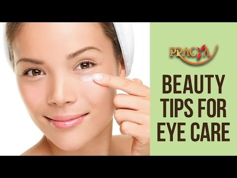 Beauty Tips For Eye Care - Home Remedies - Hacks to Beautify Eyes - Pooja Goyal (Beauty Expert)