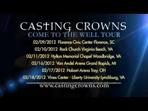 Casting Crowns Come To The Well Tour