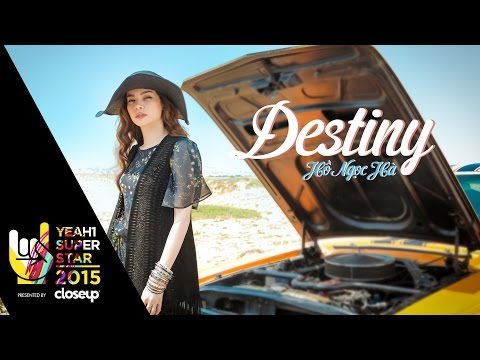 Destiny | Hồ Ngọc Hà | Yeah1 Superstar (Official Music Video)
