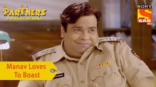 Your Favorite Character | Manav Loves To Boast | Partners Trouble Ho Gayi Double - SABTV