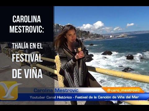 Carolina Mestrovic y el recuerdo de Thalia, en el Festival de Viña del Mar