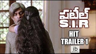 Patel SIR  Sensational hit trailer 1 - idlebrain.com - IDLEBRAINLIVE