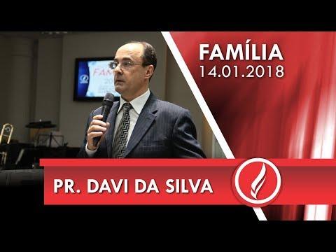 Culto da Família - Pr. Davi da Silva - 14 01 2018