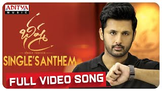 #SinglesAnthem Full Video Song | Bheeshma Video Songs | Nithiin, Rashmika | Mahati Swara Sagar - ADITYAMUSIC