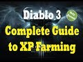 The Complete Guide for XP Farming (Diablo 3 Pre-RoS)