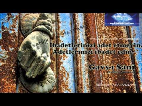 GAVSI SANİ HZ'NİN (K.S) ADET VE İBADETLE İLGİLİ SÖZÜ
