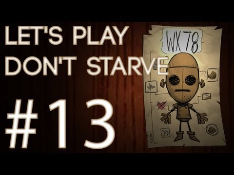 Don't Starve - WX78 [13]: Focking Bugs