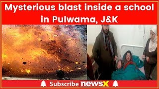 Pulwama School Attack: Mysterious blast inside a school; at least 10 students injured - NEWSXLIVE