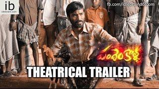 Dhanush's Pandem Kollu theatrical trailer - idlebrain.com - IDLEBRAINLIVE