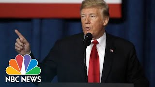 President Donald Trump Changes Course, Says Border Wall Could Cost $15 Billion | NBC News - NBCNEWS
