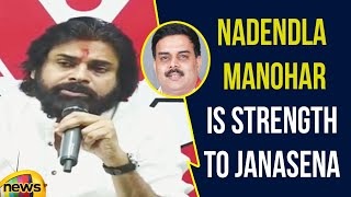 Pawan Kalyan says Nadendla Manohar is an Additional Strength to JanaSena | Pawan Latest Speech - MANGONEWS