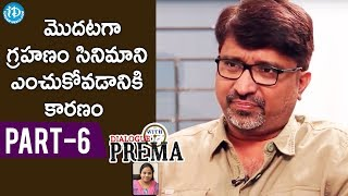 Director Mohan Krishna Indraganti Part #6 || Dialogue With Prema || Celebration Of Life - IDREAMMOVIES