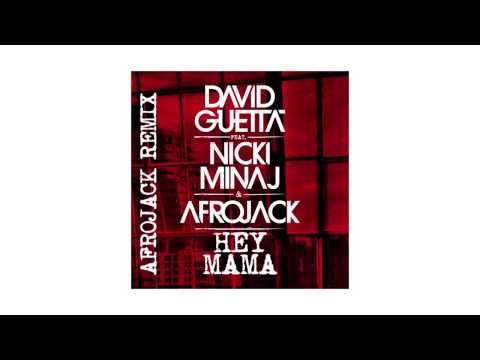 David Guetta - Hey Mama (Afrojack remix - sneak peek) ft Nicki