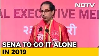 Shiv Sena To Go It Alone In 2019 General Elections - NDTV