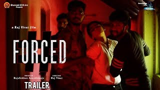 #Forced Trailer - A Raj Virat Film - 2017 Latest Telugu Short Film - Bhavani HD Movies - YOUTUBE