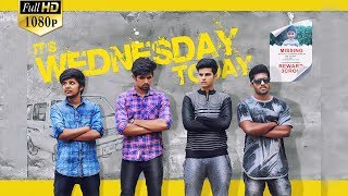 It's Wednesday today trailer || Azhar Uddin, Rehan Ali,  || Telugu Short film By Gouni Sai Kumar - YOUTUBE