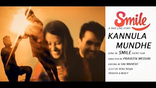KANNULA MUNDHE SONG || IN SMILE TELUGU SHORT FILM || PRAVEEN MEDURI - YOUTUBE
