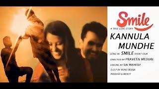 KANNULA MUNDHE SONG || IN SMILE TELUGU SHORT FILM || PRAVEEN MEDURI - YOUTUBE