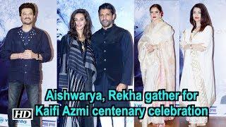 Aishwarya, Rekha and others gather for Kaifi Azmi centenary celebration - IANSINDIA