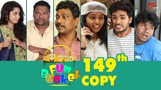 Fun Bucket | 149th Episode | Funny Videos | Telugu Comedy Web Series | By Sai Teja   TeluguOne - TELUGUONE