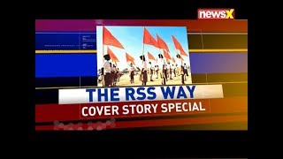 The RSS Way | Cover Story Special - NEWSXLIVE