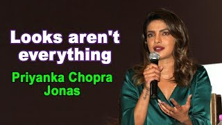 Looks aren't everything: Priyanka Chopra Jonas - IANSINDIA