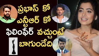 Prabhas or NTR should have received filmfare, instead of Vijay Devarakonda: Rashmika Mandanna - IGTELUGU