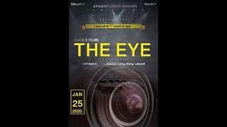 THE EYE || LATEST TELUGU SHORT FILM 2020 ||By LOKESH MAGANTI || SRIKANTH || SARATH CHANDRA - YOUTUBE