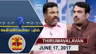 Kelvikku Enna Bathil 17-06-2017 Interview with Thol.Thirumavalavan – Thanthi TV Show Kelvikkenna Bathil