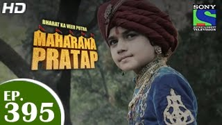 Maharana Pratap - 7th April 2015 : Episode 414