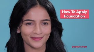 How To Apply Foundation | DIY Beauty Tutorial - ZOOMDEKHO