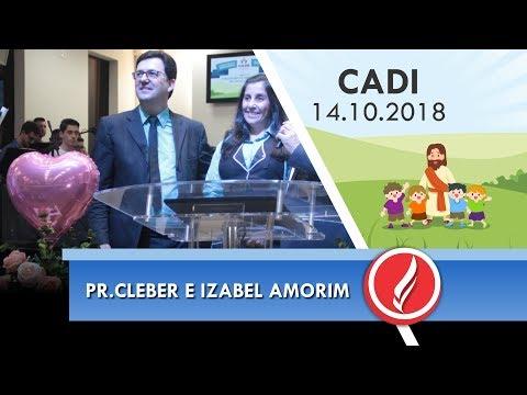Congresso Cadi - Pr. Cleber e Izabel Amorim - 14 10 2018
