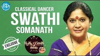 Classical Dancer Swathi Somanath Exclusive Interview || Nrithya Yathra With Neelima - IDREAMMOVIES