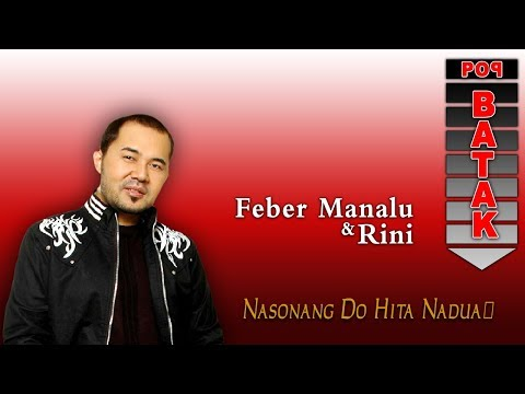 Feber Manalu - Nasonang Do Hita Nadua