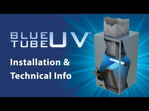 Blue Tube UV Overview and Installation