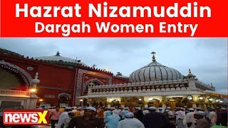 Allow Women To Enter Hazrat Nizamuddin Dargah, Female Law Students Move Delhi High Court - NEWSXLIVE