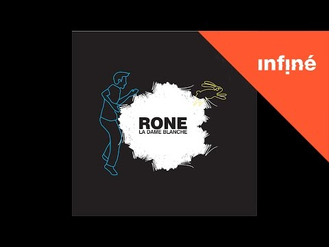 Rone - La Dame Blanche (Extended Version)