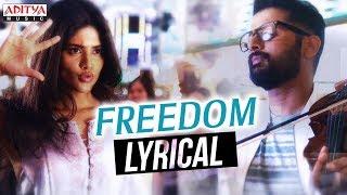 Freedom Lyrical | Lie Songs | Nithin, Megha Akash | Mani Sharma - ADITYAMUSIC
