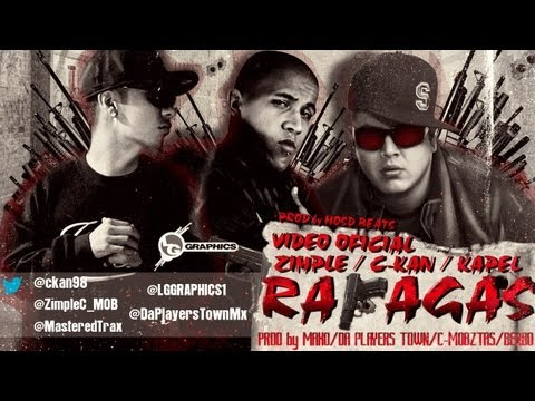"C-KAN ""RAFAGAS"" ft. KAPEL DA MOSST & ZIMPLE.. VIDEO OFICIAL DE OFICIALES (1080HD)"