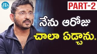 Director B V S Ravi Exclusive Interview - Part #2 || Talking Movies With iDream - IDREAMMOVIES