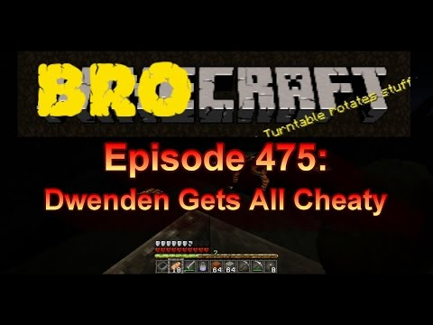 Brocraft #475: Dwenden Gets All Cheaty